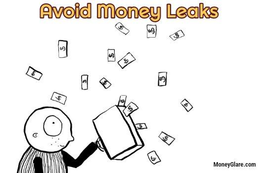 Avoid Money Leaks